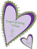 Valentines Book Title Capitalization: CCSS 3rd Grade