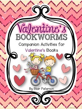Valentine's Bookworms: Companion Activities for Valentine's Books