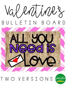 Valentines Bulletin Board By School House Spirit Tpt