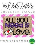 Valentines - Bulletin Board