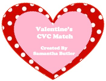 Valentine's CVC Match