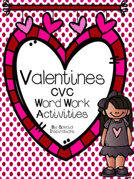 Valentines CVC Word Work Activities