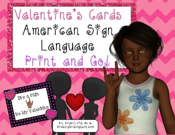 Valentine's Cards, Print and Go, American Sign Language