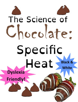 Valentines Chemistry: Specific Heat of Chocolate (AP Chemistry Phase Changes) BW