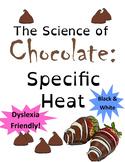 Valentines Chemistry: Specific Heat of Chocolate (AP Chemi