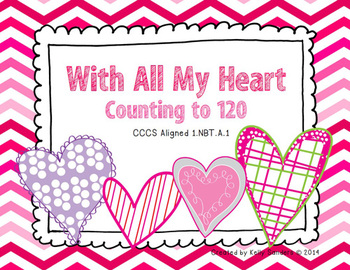 Valentine's Counting 1-120 Common Core Aligned