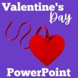 Valentines Day | PowerPoint Activity | Kindergarten 1st 2n