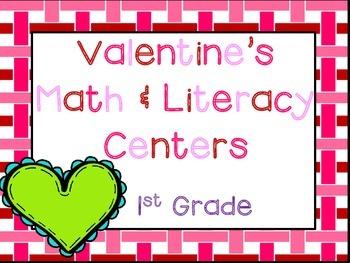 Valentine's Day 1st Grade Math & ELA Pack (15+ CCSS Centers)