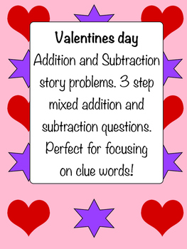 Valentines Day 3 step addition and subtraction story problems