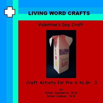 Valentine's Day 3D Craft for Pre-K to Gr.3