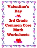 Valentine's Day 3rd Grade Common Core Math Worksheets