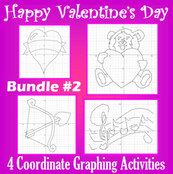 Valentine's Day - Bundle #2 - 4 Coordinate Graphing Activities
