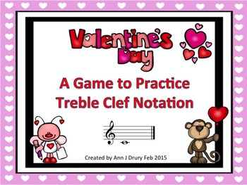 Valentine's Day - A Game for Practicing Treble Clef Notation