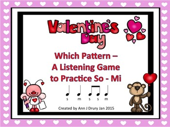 Valentine's Day - A Listening Game to Practice So and Mi
