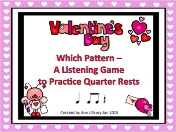 Valentine's Day - A Listening Game to Practice the Quarter Rest