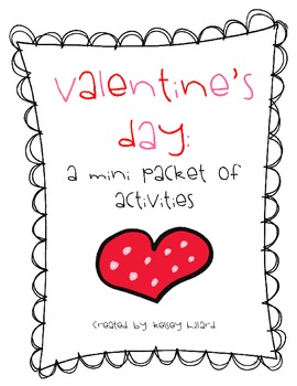 Valentine's Day: A Mini Packet of Activities