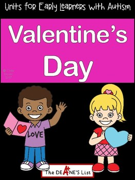 Units for Early Learners with Autism: Valentine's Day