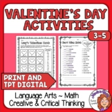 Valentine's Day Higher Level Thinking Math & ELA Print & T