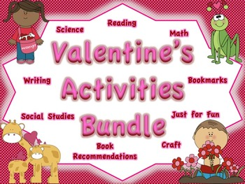 Valentine's Day Activities BUNDLE: Multiple Subject Areas