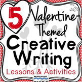 5 Valentine's Day Creative Writing Lessons