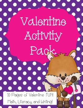 Valentine's Day Activity Pack - Math, Literacy, and Writing