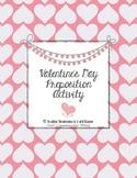 Valentine's Day Writing Activity - Preposition Practice (Common Core Aligned)