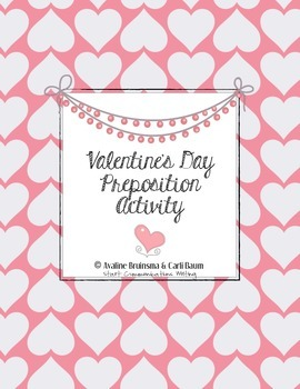 Valentine's Day Writing Activity - Preposition Practice (Common Core Aligned)