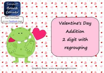 Valentine's Day Addition 2 digit with regrouping Smart Board Lesson