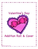Valentine's Day Addition Roll and Cover