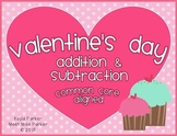 Valentine's Day Addition & Subtraction COMMON CORE ALIGNED