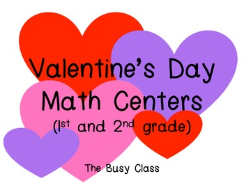 Valentine's Day Math Centers (1st-2nd)