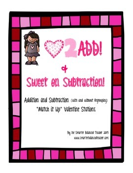 Valentine's Day Addition and Subtraction Centers
