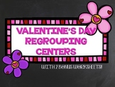 Valentine's Day Addition/Subtraction 2-Digit w/Regrouping Centers