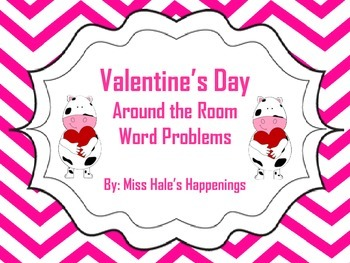 Valentine's Day Around the Room Word Problems