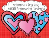 Valentine's Day Bag STEM Engineering Challenge