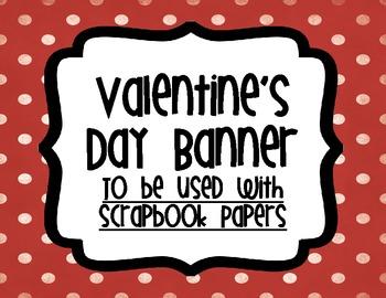 Valentine's Day Banner using Scrapbook Paper