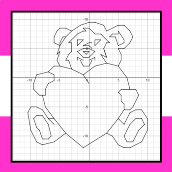Valentine's Day - Bear Hug - A Coordinate Graphing Activity
