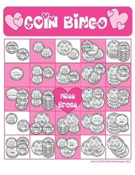 Money Math - Valentine's Day Bingo Cards - Adding Coins - 30 Unique Cards!