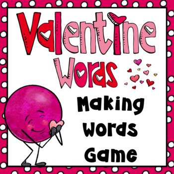 Valentine's Day Activities- Making Words