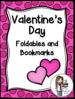 Valentine's Day Foldables and Bookmarks