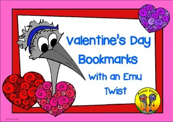 Valentine's Day Bookmarks with an Emu Twist