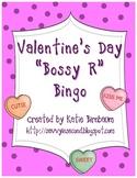 "Valentine's Day ""Bossy R"" Bingo"