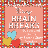 Valentine's Day Brain Breaks