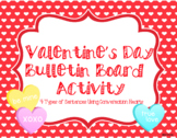 Valentine's Day Bulletin Board: Candy Hearts