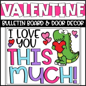 Valentines Day Bulletin Board or Door Decoration - Dinosaurs