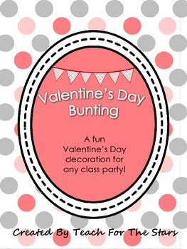 Valentine's Day Bunting for Class Party