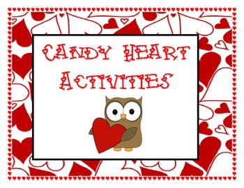 Valentine's Day Candy Heart Activities for K-3