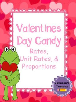 Valentines Day Candy Math Activity (Rate, Unit Rate & Prop