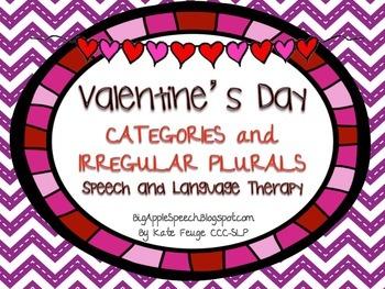 Valentine's Day Categories and Irregular Plurals Speech an