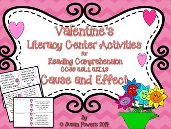 Valentines Day Cause and Effect Literacy Center Activities
